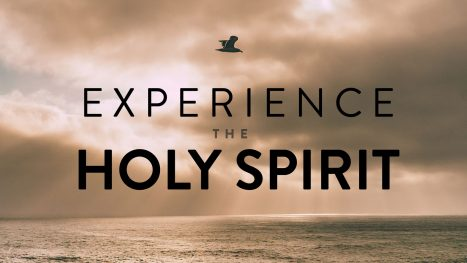 Experience the Holy Spirit