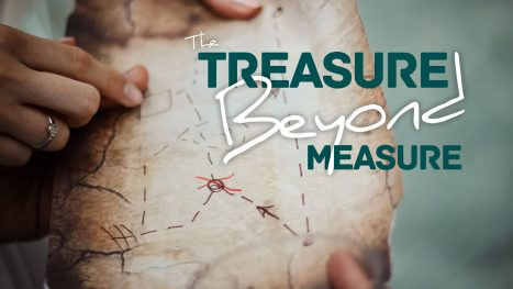 The Treasure Beyond Measure